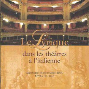 Le lyrique dans les Théâtres à l'Italienne